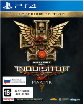 Warhammer 40,000: Inquisitor - Martyr. Imperium Edition (PS4)
